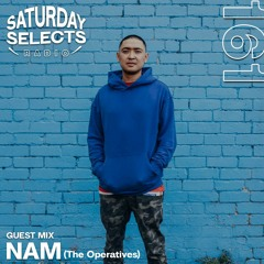 SaturdaySelects Radio Show #161 ft NAM