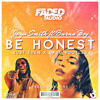 Jorja Smith - Be Honest Ft . Burna Boy - Just Eden & Druu Bootleg [Free Download]