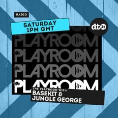 THEPLAYROOM (EP058) With BASEKIT And Jungle George