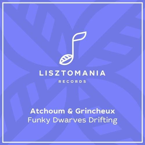 PREMIERE: Atchoum & Grincheux - Saxy Shapes [Lisztomania Records]