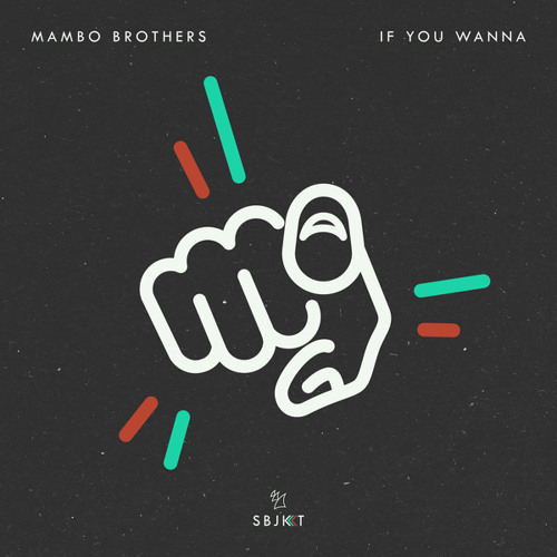 Mambo Brothers - If You Wanna