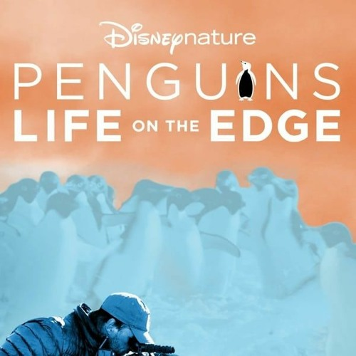 """Penguins; Life on the Edge"" Disney 2020 (Selected Tracks)"