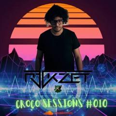 Croco Sessions #010 R3ckzet