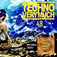 TECHNO VERY MUCH Episode 48 feat. Jay Lumen, Deborah de Luca, A*S*Y*S, IMPLSE