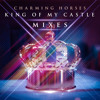 King of My Castle (Extended Mix)