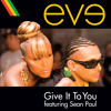 Give It To You (Edited Version) [feat. Sean Paul]