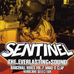 Sentinel Sound - Dancehall Mix Vol 7 - Hardcore Selection - Make It Clap [2004]