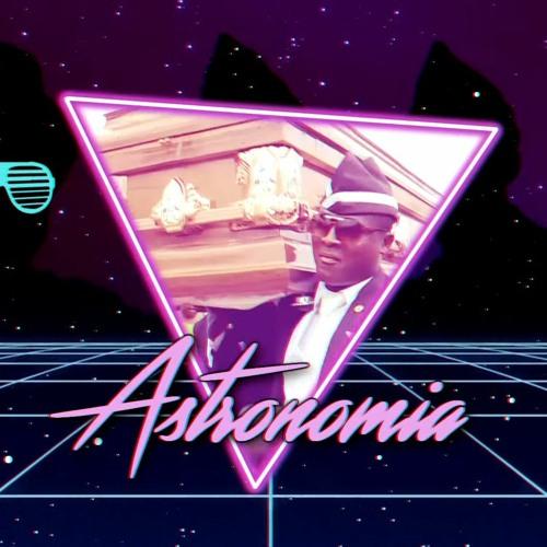 Astronomia (Coffin Dance synthwave/retro 80s remix)- Astrophysics