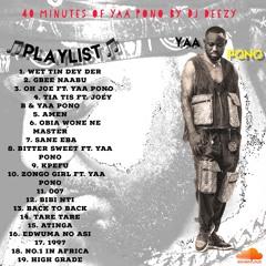 YAA PONO Freestyle Mix By DJ DEEZY