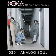 XOXA BLEND 030 - ANALOG SOUL
