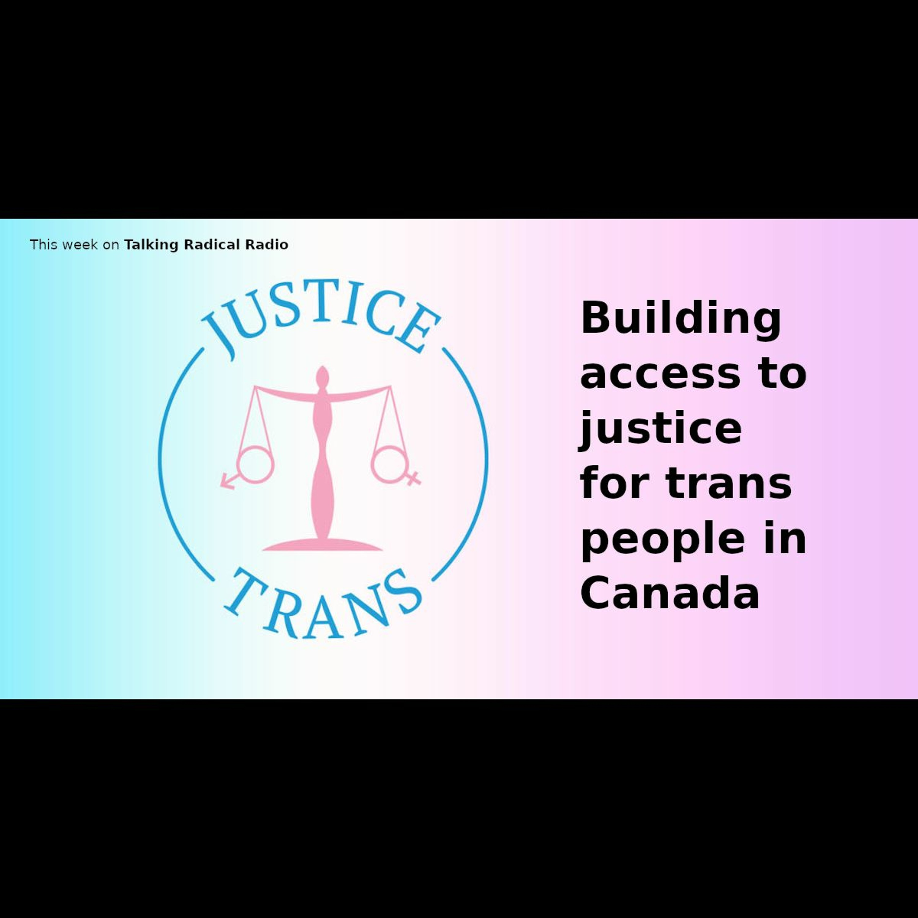 Building access to justice for trans people in Canada