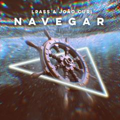 LPASS - Navegar (feat. João Curi)