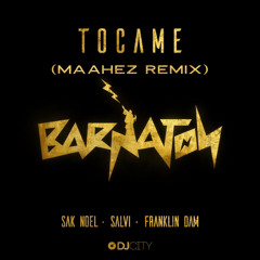 TOCAME (MAAHEZ REMIX)