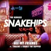 All My Friends (Jarreau Vandal Remix) [feat. Tinashe & Chance the Rapper]