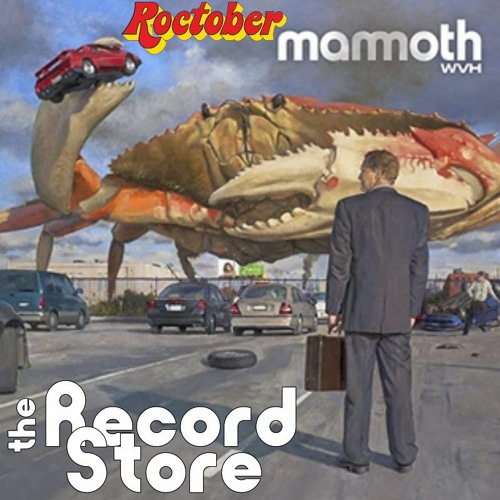 The Record Store E16: Mammoth WVH: Mammoth WVH, Episode 504