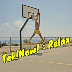 Tek!Now! : Relax 2 ( 04/21 )