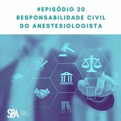 #EP20 Responsabilidade civil do anestesiologista