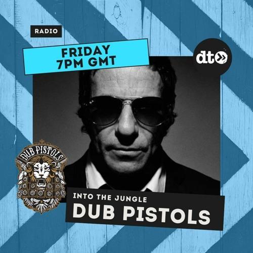 Download Dub Pistols - Into The Jungle (Guest Mixes Aries & Beat Assassins) mp3