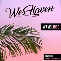 WAVELINES ft Bobby Continental