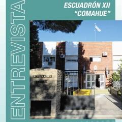 "Aniversario Escuadrón XII ""COMAHUE""- Entrevista Comandante Mayor Alvaro Claro"