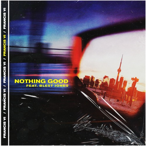 Nothing Good (feat. Blest Jones) Image