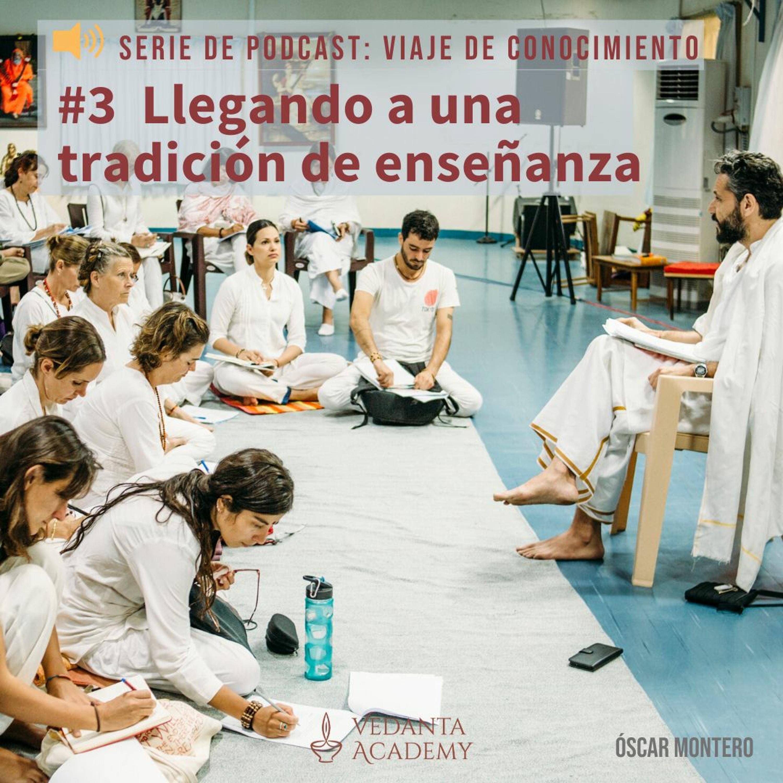 3 Llegando a una tradición de enseñanza