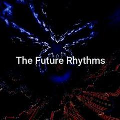 The Future Rhythms (mixed By Retach)