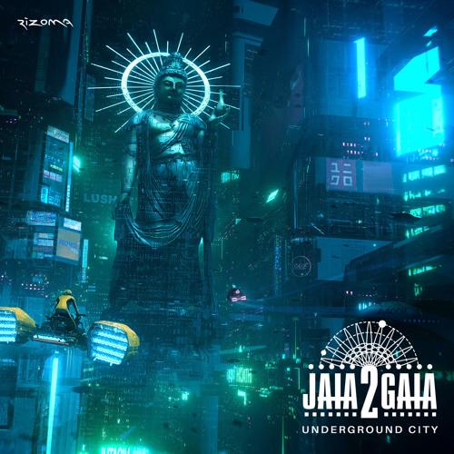 Underground City (Jaia2Gaia Psy Trance Remix) [feat. Dj Child]