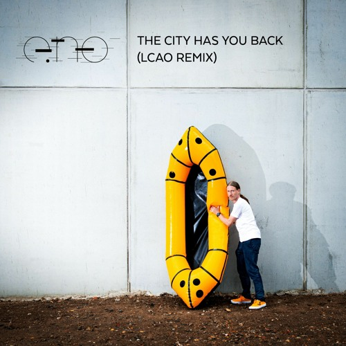 The City Has You Back (LCAO Remix)
