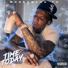 MONEYBAGG YO-TIME TODAY [FULL MIXTAPE]