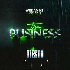 Tiësto - The Business (WeDamnz VIP Edit)