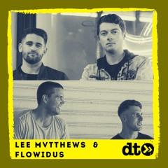 SPECIAL FEATURE: Lee Mvtthews & Flowidus