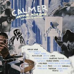 Calmer - Arthur Morgan (Weg Remix)