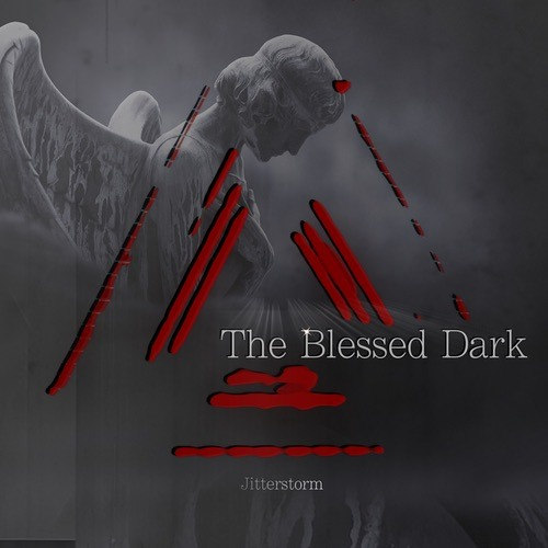 Jitterstorm - The Blessed Dark