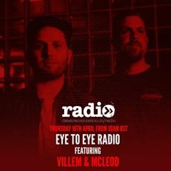 Eye To Eye Radio Featuring Villem & Mcleod