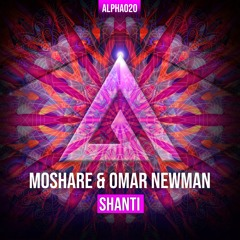 Moshare ✖ Omar Newman - Shanti