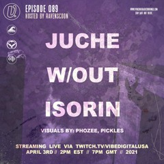 Episode 089 - Juche, iSorin, w/out, hosted by Ravenscoon