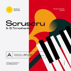 Scruscru & S. Timoshenko - Jubilee Boulevard [Deeppa Records]