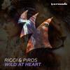 Riggi & Piros - Wild At Heart