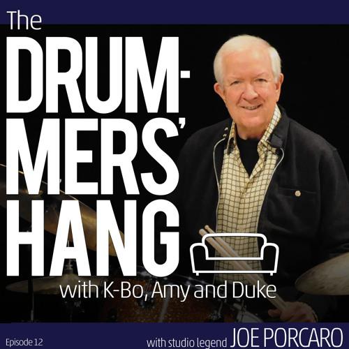 Studio Legend Joe Porcaro - Drummers' Hang Ep. 12