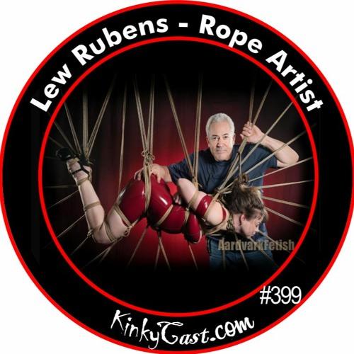 #399 - Lew Rubens - Rope Artist - By Popular Demand