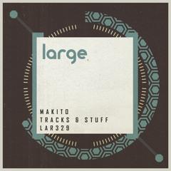 Makito - Tracks And Stuff (Original Mix)