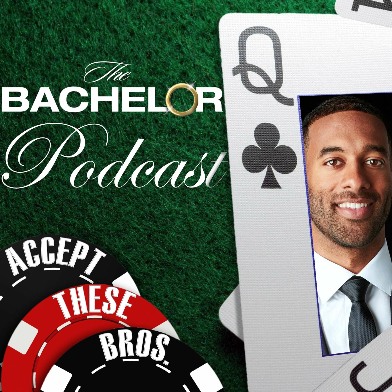 The Bachelor Podcast: Matt James, Week 7