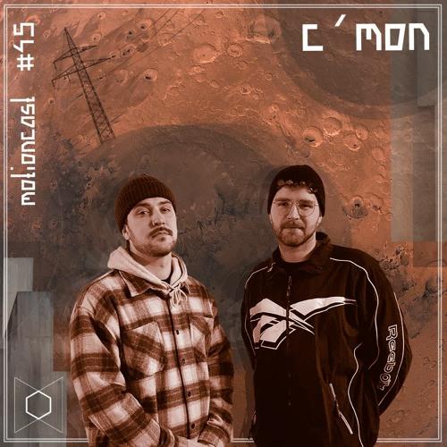 C'mon - motion - musiccast #45