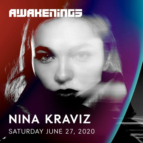 Nina Kraviz | Awakenings Festival 2020 | Online weekender