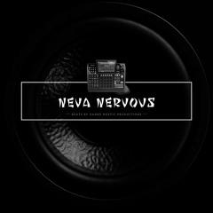 Neva Nervous