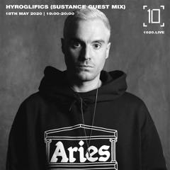 Hyroglifics (Sustance Guest Mix)   1020 Radio   18th May 2020