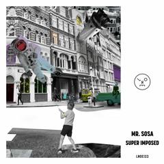 LNOE133 - Mr. Sosa - Super Imposed EP