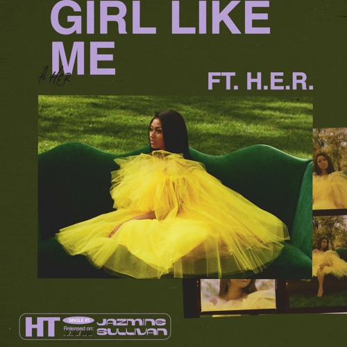Girl Like Me (feat. H.E.R.)