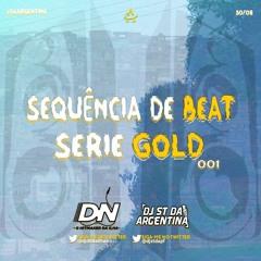 SEQUÊNCIA DE BEAT SERIE GOLD 001[ DJ'S DN DA ILHA & ST DA ARGENTINA ] 130 BPM
